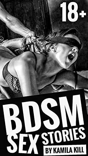 BDSM SEX STORIES 18+: (EROTICA) (English Edition)