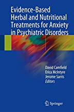 Evidence-Based Herbal and Nutritional Treatments for Anxiety in Psychiatric Disorders