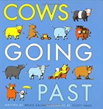 Cows Going Past (Dial Books for Young Readers)