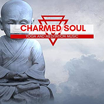 Charmed Soul - Yoga And Meditation Music