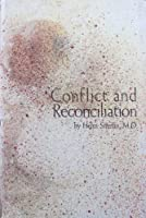 Conflict and reconciliation;: A study in human relations and schizophrenia 0876680252 Book Cover