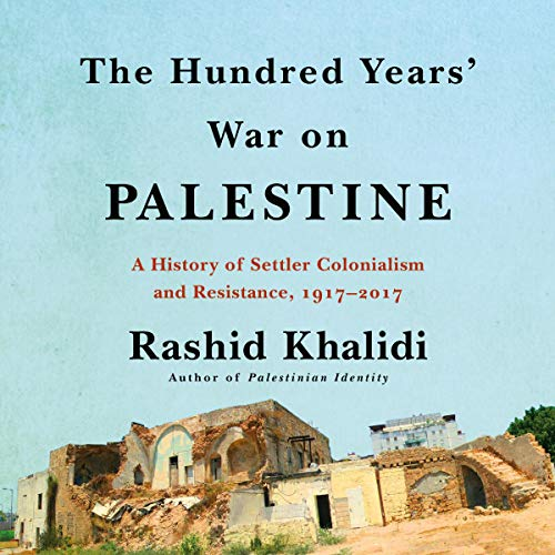 The Hundred Years' War on Palestine audiobook cover art