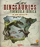 dinosaurios de La Península Ibérica (Dinosaurios de la penísula ibérica)