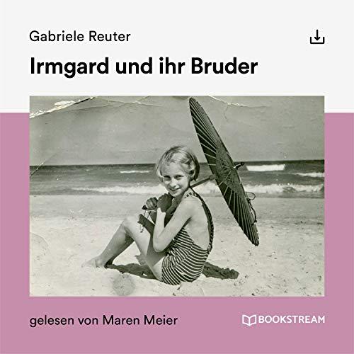 Irmgard und ihr Bruder Titelbild