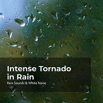 Intense Tornado in Rain