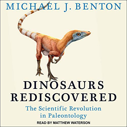 Dinosaurs Rediscovered audiobook cover art
