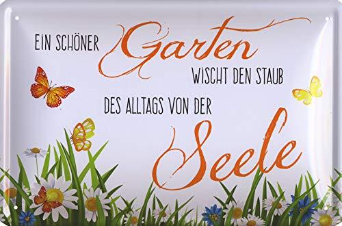 Blechschild EIN schöner Garten wischt den Staub des Alltags von der Seele