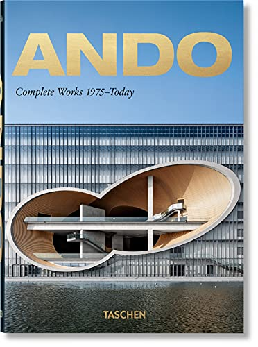Ando. Complete Works 1975–Today. 40th Anniversary Edition (Multilingual Edition)