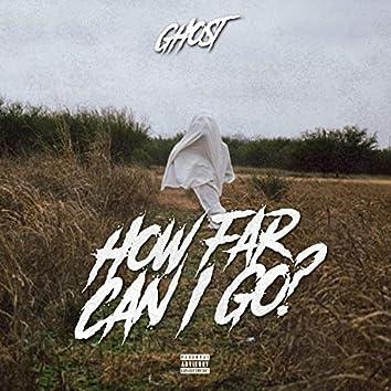 How Far Can I Go