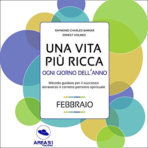 Una vita più ricca ogni giorno dell'anno - Febbraio  Audiolibri