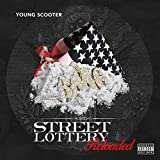 Street Lottery Reloaded [Explicit]