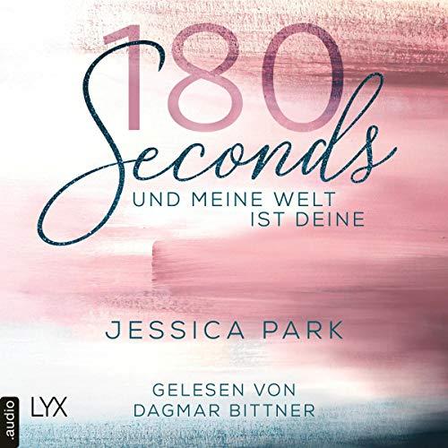 180 Seconds - Und meine Welt ist deine Titelbild