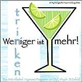 WENIGER TRINKEN IST MEHR!: (Hypnose-Audio-CD) -->--> Das Anti-Alkohol Hypnose-Programm. / ... um das Trinkverhalten in den Griff zu bekommen! - Dieter Eisfeld