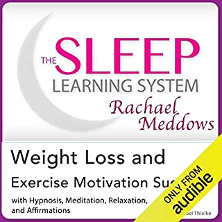 Weight Loss and Exercise Motivation Success audiobook cover art