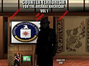 Counter Terrorism For The Average American Vol 1
