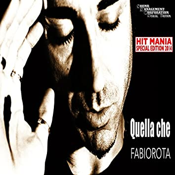 Quella che (Hit Mania Special Edition 2014)