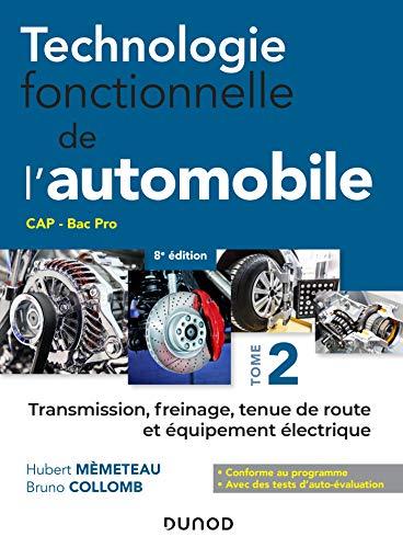 Technologie fonctionnelle de l'automobile - Tome 2 - 7e...