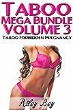 Taboo (7 Book Taboo Forbidden Pregnancy Mega Bundle) - Volume 3 (English Edition)