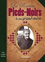 Recettes Pieds-Noirs de Ma Grand-Mere de Louis Gildas