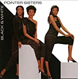 Black & White by POINTER SISTERS - POINTER SISTERS