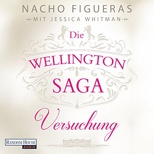 Versuchung (Die Wellington-Saga 1) cover art