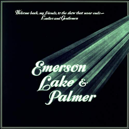 Welcome Back My Friends to the Show That Never Ends - Ladies and Gentlemen (3-LP Set) [Vinilo]