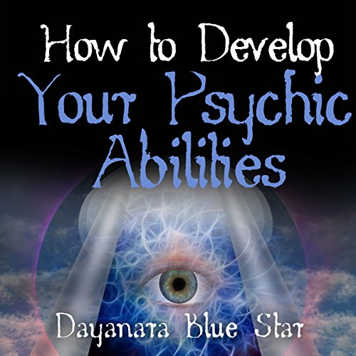 How to Develop Your Psychic Abilities audiobook cover art