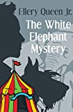 The White Elephant Mystery (The Ellery Queen Jr. Mystery Stories Book 6) (English Edition)