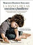 La danza de las emociones familiares. Terapia Emocional Sistémica aplicada con niños, niñas y adolescentes (AMAE)