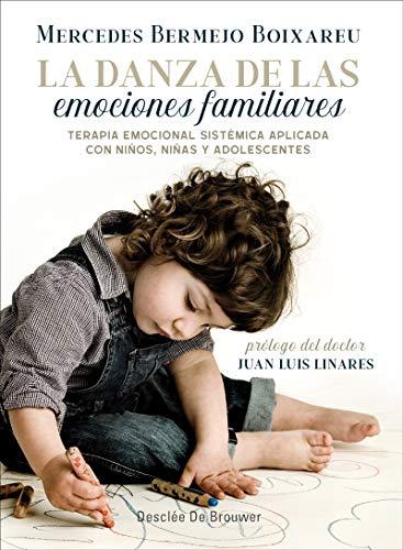 La danza de las emociones familiares. Terapia Emocional Sistémica aplicada con niños, niñas y adolescentes (AMAE) eBook: Bermejo Boixareu, Mercedes: Amazon.es: Tienda Kindle