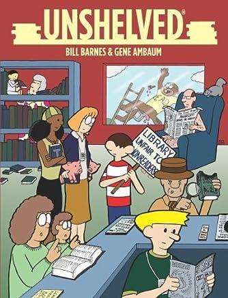 Unshelved: v. 1 by William R. Barnes (2004-10-27)