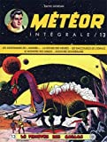 Meteor Intégrale T13