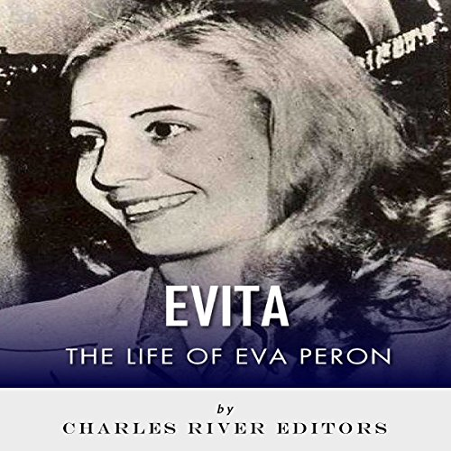 Evita: The Life of Eva Peron audiobook cover art