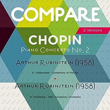 Chopin: Piano Concerto No. 2, Arthur Rubinstein  vs. Arthur Rubinstein (Compare 2 Versions)