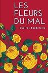 Les Fleurs du Mal - Spleen et Idéal par Baudelaire