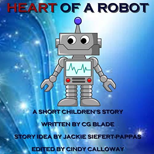 Heart of a Robot audiobook cover art