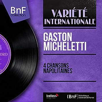 4 Chansons napolitaines (Mono Version)