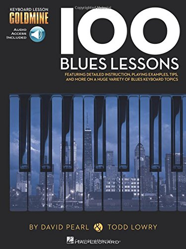 Keyboard Goldmine 100 Blues Lessons: Noten, CD (2) für Klavier: Keyboard Lesson Goldmine Series