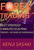 FOREX TRADING BEST STRATEGY 5 MINUTES SCALPING : Trader with More than 40 Years of Experience, Intraday Trading System
