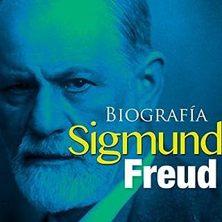Biografía de Sigmund Freud [Biography of Sigmund Freud] cover art