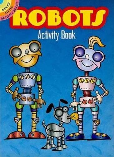 Robots Activity Book (Dover Little Activity Books)