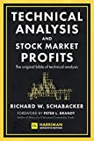 Technical Analysis and Stock Market Profits (Harriman Definitive Edition): The original bible of technical analysis (English Edition)
