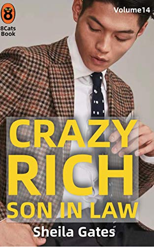 Crazy Rich Son In Law Volumen14 (Spanish Edition): Multimillonario y dominador (Crazy Rich Son In Law(Spanish Edition))