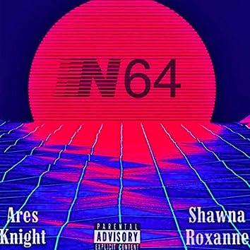 N64 (feat. Shawna Roxanne)