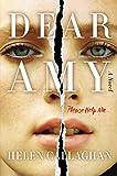 Dear Amy: A Novel (English Edition)