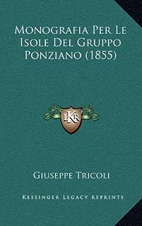 Monografia Per Le Isole del Gruppo Ponziano (1855)