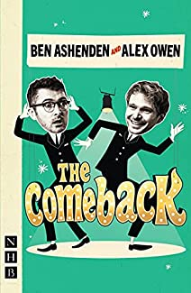 Ben Ashenden And Alex Owen - The Comeback