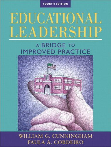 Educational Leadership: A Bridge to Improved Practice...