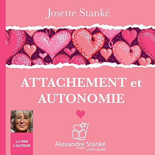 Attachement et autonomie audiobook cover art