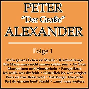 """Peter """"Der Große"""" Alexander Folge 1"""